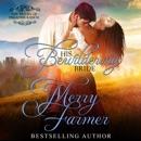 His Bewildering Bride: The Brides of Paradise Ranch - Spicy Version, Book 3 (Unabridged) MP3 Audiobook