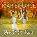 You'll Be Mine: A Green Mountain Novella (Unabridged) MP3 Audiobook