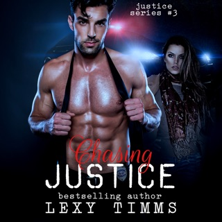 Chasing Justice: Justice Series, Volume 3 (Unabridged) E-Book Download