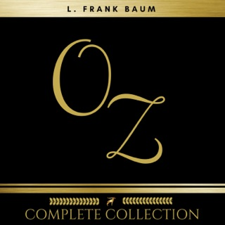 Oz: The Complete Collection (All 14 Audiobooks) E-Book Download