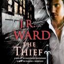 The Thief: A Novel of the Black Dagger Brotherhood (Unabridged) MP3 Audiobook