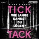 TICK TACK - Wie lange kannst du lügen? MP3 Audiobook