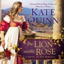 The Lion and the Rose (Unabridged) MP3 Audiobook