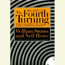 The Fourth Turning (Abridged) audiobook summary, reviews and download