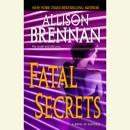 Fatal Secrets: A Novel of Suspense (Unabridged) MP3 Audiobook