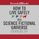 How to Live Safely in a Science Fictional Universe MP3 Audiobook