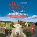 The Road to Little Dribbling: Adventures of an American in Britain (Unabridged) MP3 Audiobook