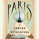 Paris: The Novel (Unabridged) MP3 Audiobook