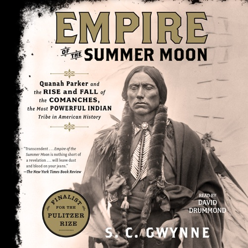 Empire of the Summer Moon (Unabridged) Listen, MP3 Download