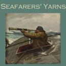 Seafarers' Yarns: Great Stories of the Sea (Unabridged) MP3 Audiobook