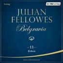 Belgravia (11) - Erben MP3 Audiobook