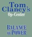 Tom Clancy's Op-Center #5: Balance of Power (Unabridged) MP3 Audiobook