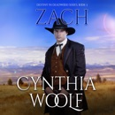 Zach: Destiny in Deadwood, Book 3 (Unabridged) MP3 Audiobook