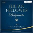 Belgravia (4) - Adresse: Belgrave Square MP3 Audiobook