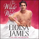 Too Wilde to Wed MP3 Audiobook