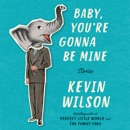 Baby, You're Gonna Be Mine MP3 Audiobook