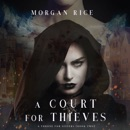 A Court for Thieves (A Throne for Sisters—Book Two) MP3 Audiobook