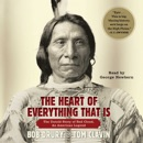 Download The Heart of Everything That Is (Unabridged) MP3