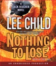Nothing to Lose: A Jack Reacher Novel (Unabridged) MP3 Audiobook
