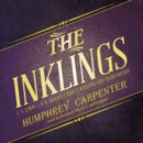 The Inklings: C. S. Lewis, J. R. R. Tolkien, Charles Williams, and Their Friends MP3 Audiobook
