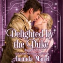 Delighted by the Duke: Fabled Love, Book 4 (Unabridged) MP3 Audiobook