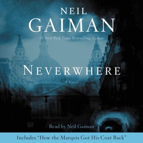 Neverwhere Listen, MP3 Download