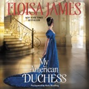 My American Duchess MP3 Audiobook