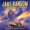 Jake Ransom and the Howling Sphinx MP3 Audiobook