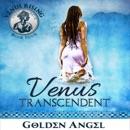 Venus Transcendent: Venus Rising (Unabridged) MP3 Audiobook