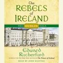 The Rebels of Ireland: The Dublin Saga (Abridged) MP3 Audiobook
