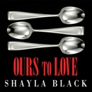 Ours to Love MP3 Audiobook