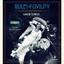 Download Rules of Civility: A Novel (Unabridged) MP3