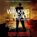 The Walking Dead: The Fall of the Governor: Part Two MP3 Audiobook