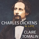 Charles Dickens: A Life MP3 Audiobook