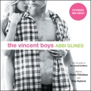 The Vincent Boys -- Extended and Uncut (Unabridged) MP3 Audiobook