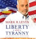 Download Liberty and Tyranny (Unabridged) MP3