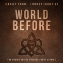 World Before: A Collection of Stories: The Ending Series, Volume 5 (Unabridged) MP3 Audiobook