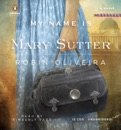 My Name Is Mary Sutter: A Novel (Unabridged) MP3 Audiobook