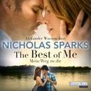 The Best of Me - Mein Weg zu dir MP3 Audiobook