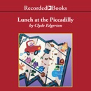 Download Lunch at the Piccadilly MP3