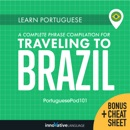 Learn Portuguese: A Complete Phrase Compilation for Traveling to Brazil MP3 Audiobook