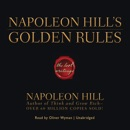 Napoleon Hill's Golden Rules: The Lost Writings mp3 descargar