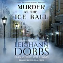Murder at the Ice Ball MP3 Audiobook
