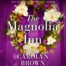 The Magnolia Inn (Unabridged) MP3 Audiobook