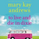 To Live and Die in Dixie MP3 Audiobook
