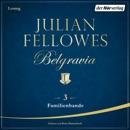 Belgravia (3) - Familienbande MP3 Audiobook