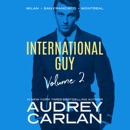 International Guy: Milan, San Francisco, Montreal: International Guy Series, Volume 2 (Unabridged) MP3 Audiobook