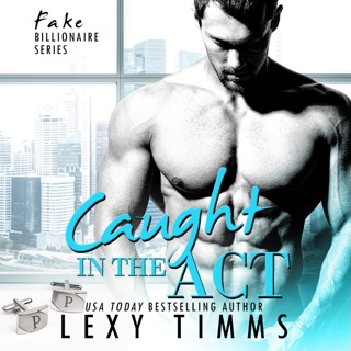 Caught in the Act: BBW Billionaire Romance: Fake Billionaire Series, Book 3 (Unabridged) E-Book Download