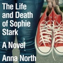 The Life and Death of Sophie Stark MP3 Audiobook