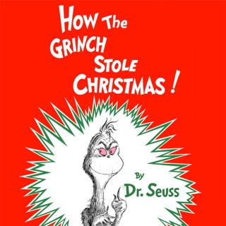 How the Grinch Stole Christmas (Unabridged) MP3 Download
